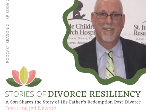 Stories of Divorce Resiliency Podcast: Season 2, Episode 2