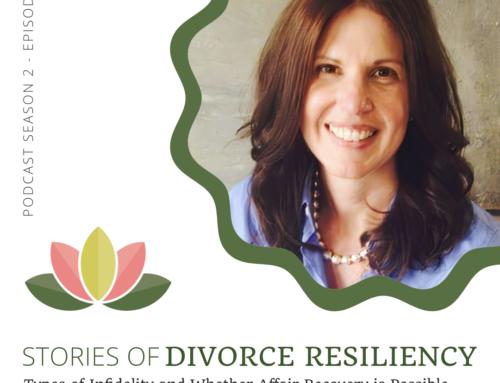 Stories of Divorce Resiliency: Season 2, Episode 12
